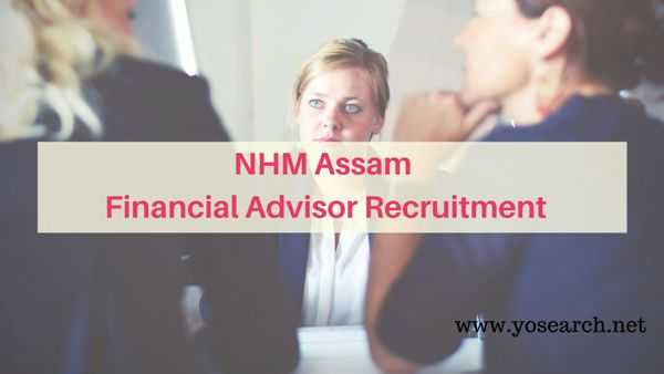 NHM Assam Financial Advisor Recruitment