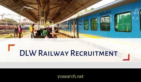dlw railway recruitment