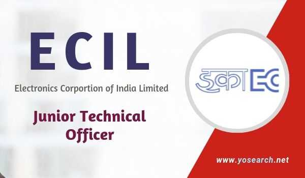 ecil junior technical officer recruitment