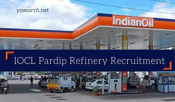 IOCL Paradip Refinery Recruitment