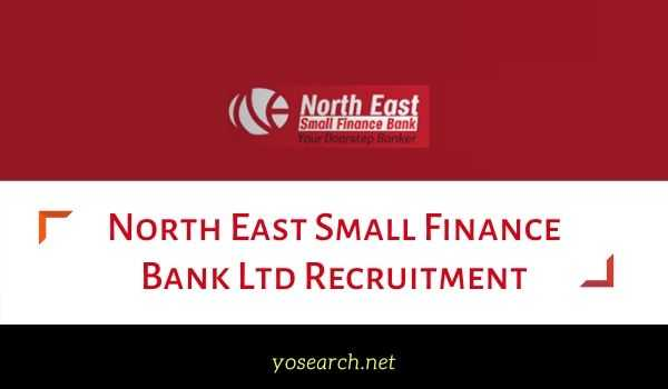 north east small finance bank recruitment