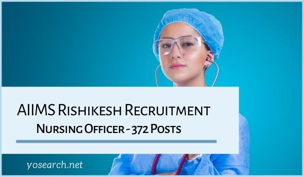 AIIMS Rishikesh Staff Nurse Recruitment