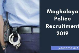 Meghalaya Police Recruitment 2019