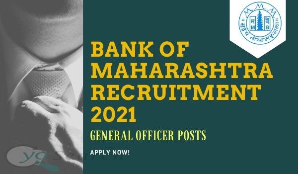 Bank of Maharashtra Generalist Officer Recruitment