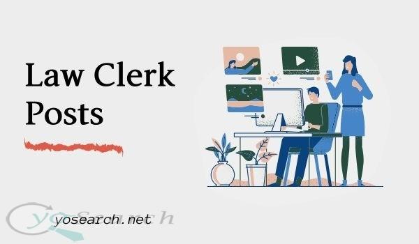Law Clerk Posts