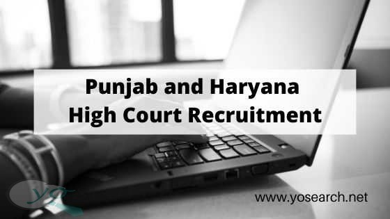Punjab and Haryana High Court Recruitment