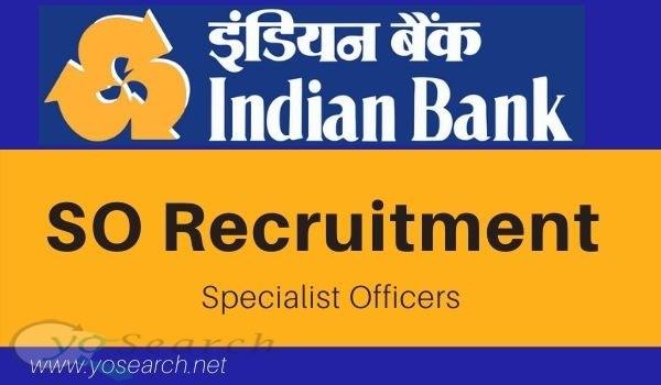 Indian Bank SO Recruitment