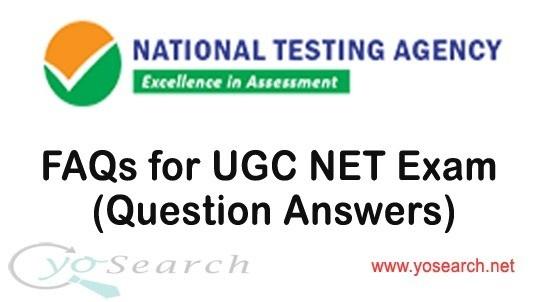 FAQs for UGC NET Exam 2020