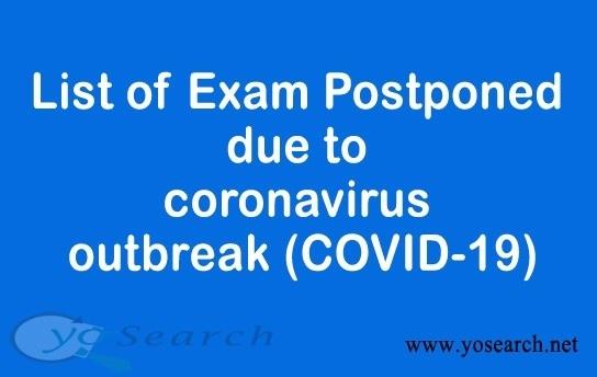 List of exam postponed due to coronavirus outbreak (COVID-19)