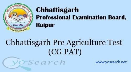 Chhattisgarh Pre Agriculture Test (CG PAT)