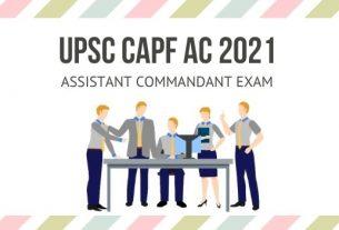 UPSC Assistant Commandant Exam 2021