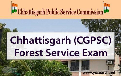 Chhattisgarh (CGPSC) Forest Service Exam