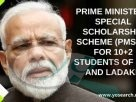 PMSSS Prime Ministers Special Scholarship Scheme