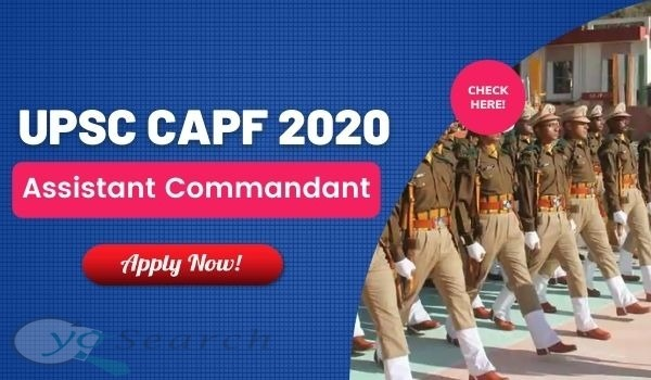 UPSC CAPF 2020