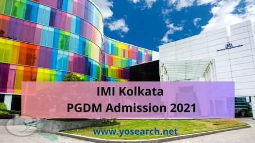 IMI Kolkata PGDM Admission 2021