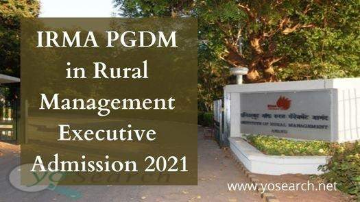 IRMA PGDM in Rural Management-Executive Admission 2021