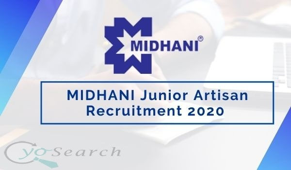 MIDHANI Junior Artisan Recruitment 2020