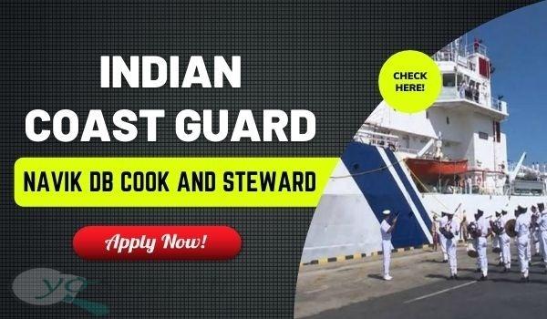 Indian Coast Guard Navik DB Recruitment