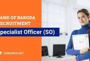 Bank of Baroda Specialist Officer Recruitment 2021
