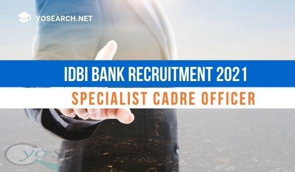 IDBI Bank SO Recruitment 2021