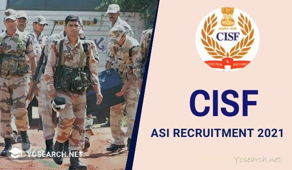 CISF ASI Recruitment 2021