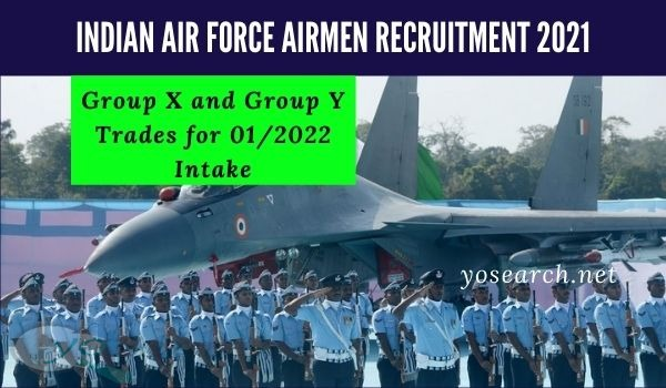 Indian Air Force Airmen Recruitment 2021