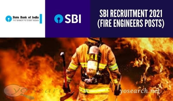 SBI Fire Engineer Recruitment 2021