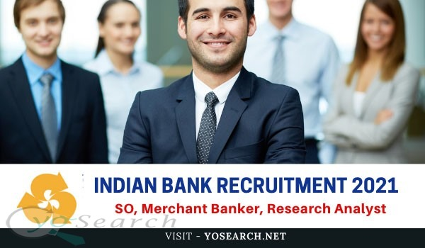 Indian Bank Recruitment 2021