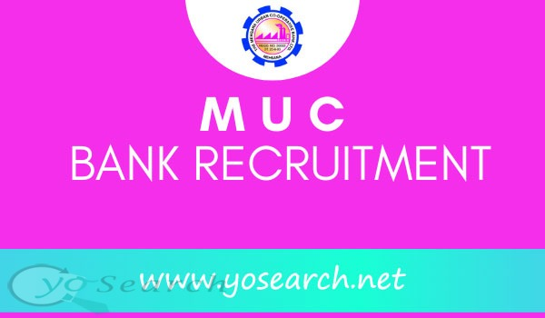 MUC Bank Manager Recruitment