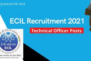 ECIL Technical Officer Recruitment 2021