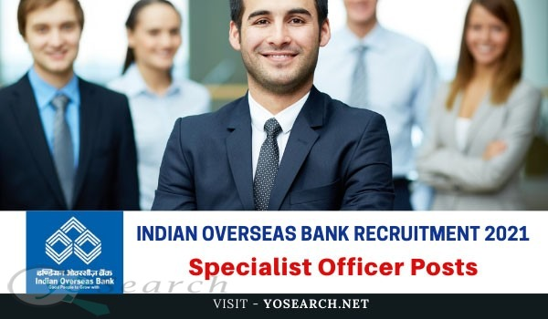 iob specialist officer recruitment 2021