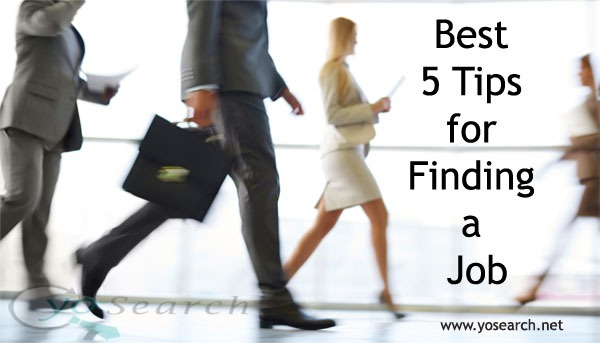 Best 5 Tips for Finding a Job