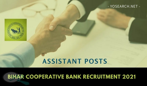 Bihar State Cooperative Bank Assistant Recruitment 2021