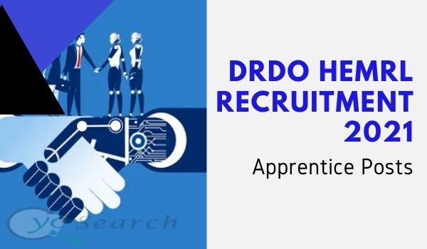 DRDO HEMRL Apprentice Recruitment 2021