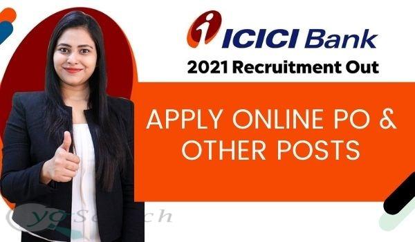ICICI Bank PO Recruitment 2021