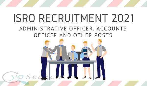 ISRO Officers Recruitment 2021