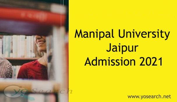 Manipal University Jaipur Admission 2021