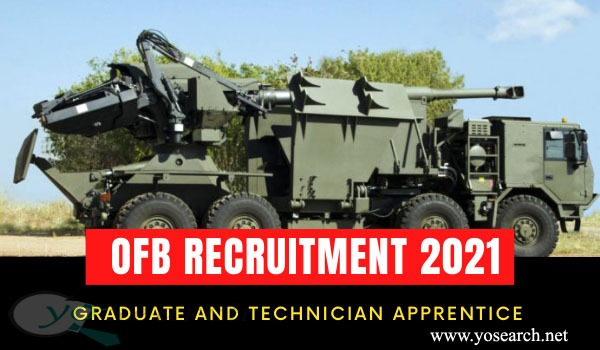 OFB Recruitment 2021