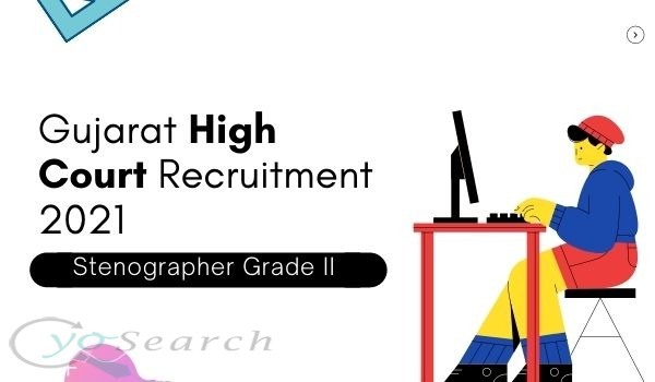 gujarat high court stenographer recruitment 2021