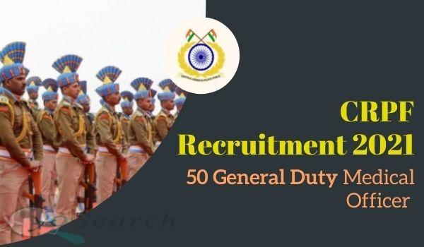 CRPF GDMO Recruitment 2021
