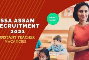 SSA Assam Teacher Recruitment 2021