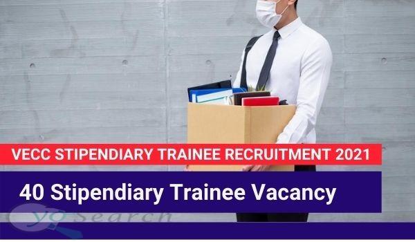 VECC Stipendiary Trainee Recruitment 2021