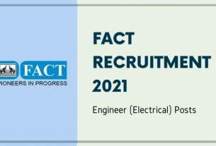 FACT Engineer Recruitment 2021