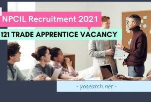 NPCIL Trade Apprentice Recruitment 2021