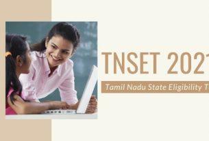 TNSET 2021 Tamil Nadu State Eligibility Test