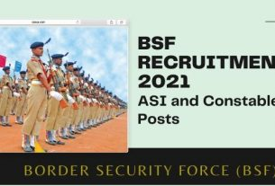 BSF Recruitment 2021 Notification for ASI and Constable