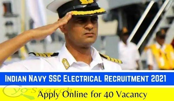 Indian Navy SSC Electrical Recruitment 2021