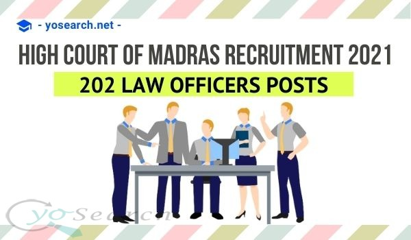 Madras High Court Law Officer Recruitment 2021