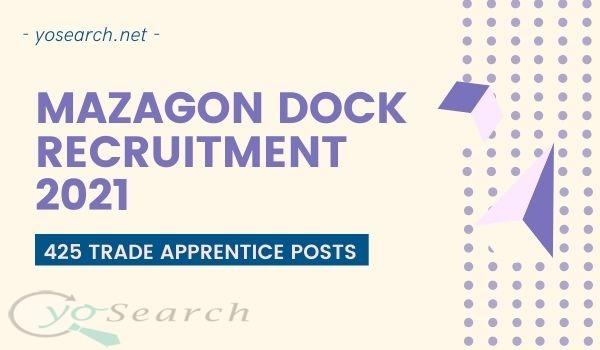 Mazagon Dock Apprentice Recruitment 2021