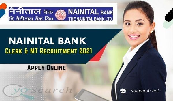Nainital Bank MT and Clerk Recruitment 2021
